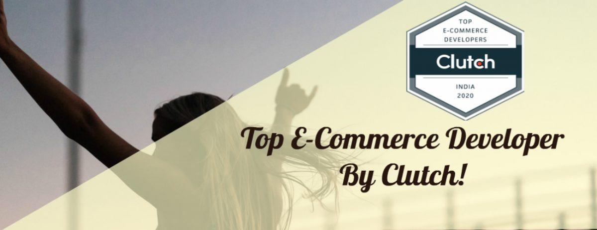 Top E-Commerce Developer By Clutch