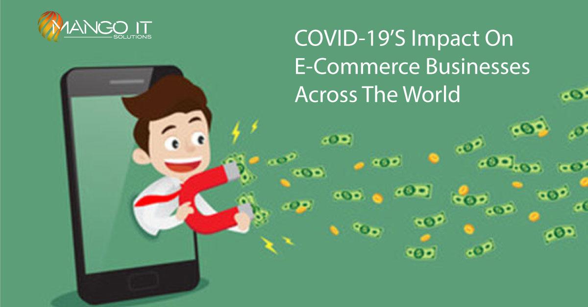 COVID-19's impact on E-commerce